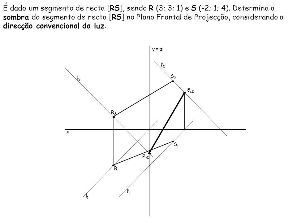 É dado um segmento de recta [RS], sendo R (3; 3; 1) e S (-2; 1; 4)